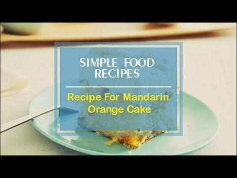 Recipe For Mandarin Orange Cake
