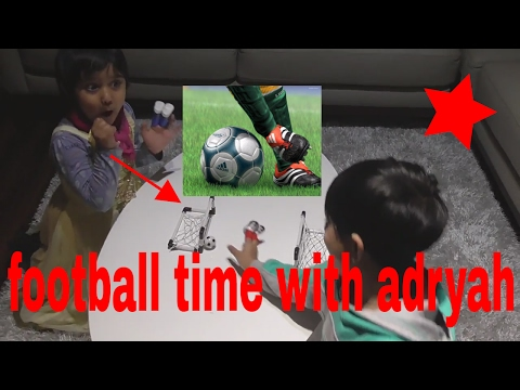 football time with funtime with adryah