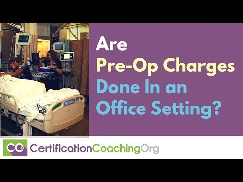 Are pre op charges generally done in office setting?