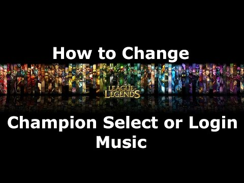 How to Change League of Legends Login or Champion Select Music