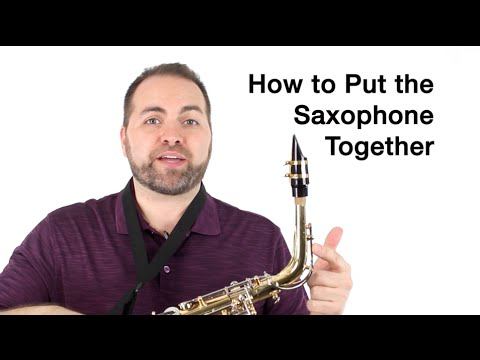Alto Sax Beginner Lesson - How to Put the Sax Together