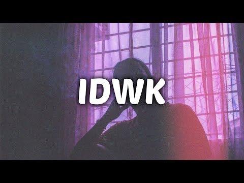 DVBBS & Blackbear - IDWK (Lyrics)
