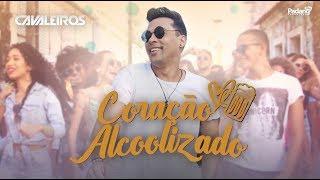 Coração Alcoolizado  - Cavaleiros do Forró CLIPE OFICIAL