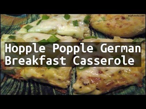 Recipe Hopple Popple German Breakfast Casserole