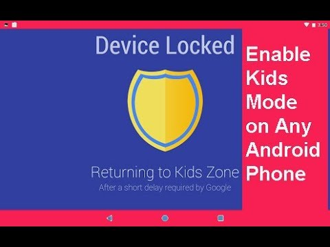 Enable Kids Mode on Any Android Phone or Tablet-Parental Control