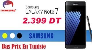Prix Samsung  Note 7 Tunisie  / Technopro