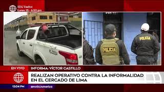 Edición Mediodía: Más de 300 detenidos en operativo contra la informalidad en el Cercado de Lima