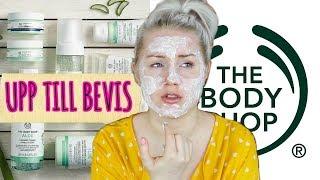 The Body Shops hudvård - UPP TILL BEVIS