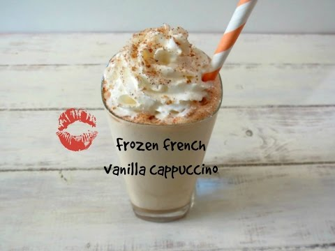 How to make frozen coffee drinks: FROZEN FRENCH VANILLA CAPUCCINO.
