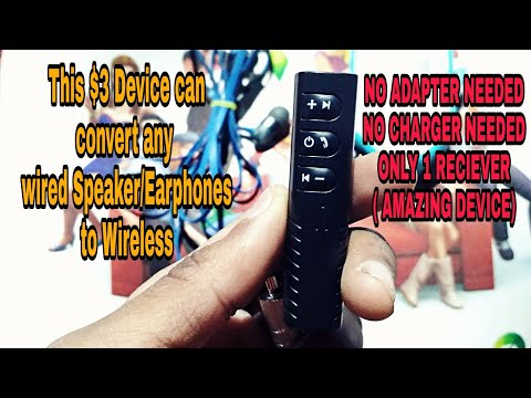 Convert Any wired Speaker or Earphones to Wireless Speaker or Earphones or Headphones