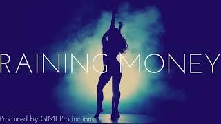 NEW!! DJ Mustard x YG x Tyga Type Beat - Raining Money (GIMI Productions)