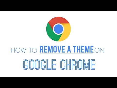 How to remove a theme from Google Chrome - Under 60 Seconds