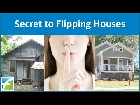 Secret to Flipping Houses