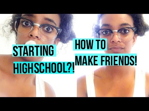 How to make friends at a new school