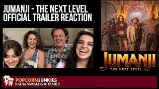 Jumanji - The Next Level OFFICIAL TRAILER - Nadia Sawalha & The Popcorn Junkies REACTION