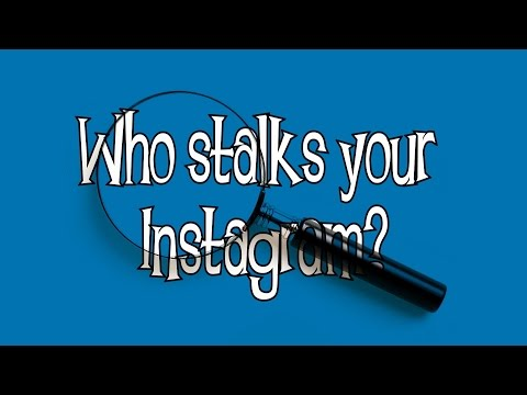 How To See Who Stalks Your Instagram!