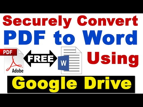 Securely Convert PDF to Word Using Google Drive for FREE  Easily (online Free pdf to word converter)