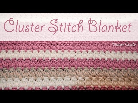 Really Easy Crochet Cluster Blanket