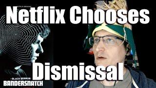 Netflix asks Judge to Choose Dismissal of Bandersnatch / Chooseco Lawsuit