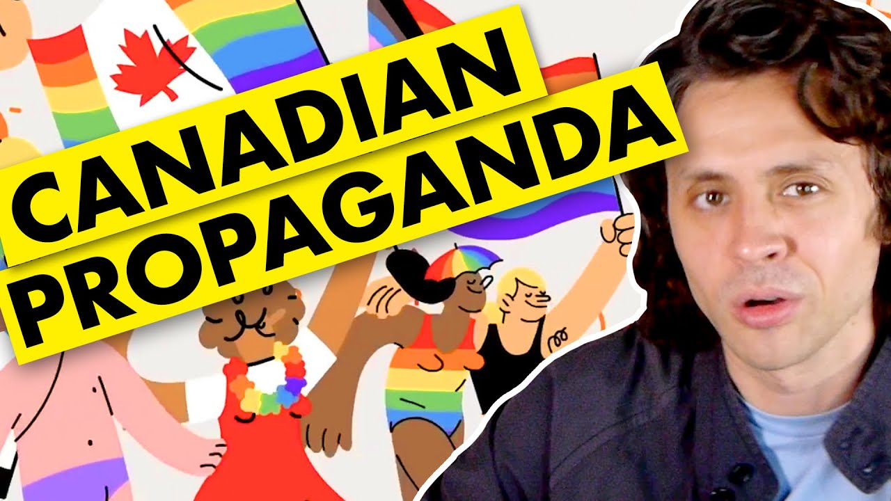Let's watch some CANADIAN PROPAGANDA!