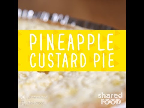 Pineapple Custard Pie