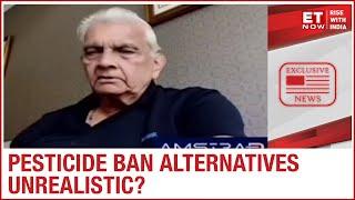 Pradeep Dave of Aimco Pesticides LTD on ground impact of PESTICIDE ban