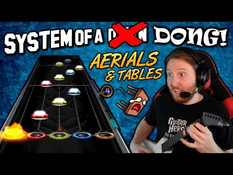 SYSTEM OF A DONG ~ Aerials & Tables 100% FC