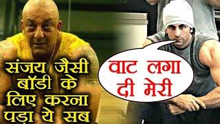 Sanju Biopic: Ranbir Kapoor follows this Diet & Workout plan to look like Sanjay Dutt   FilmiBeat