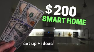 $200 Smart Home & Everything You Can Do With It