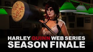 HARLEY QUINN WEB SERIES EP. 6 - With Me, or Against Me.