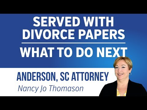 Served with Divorce Papers, What Happens Next? | Divorce Lawyer Anderson SC