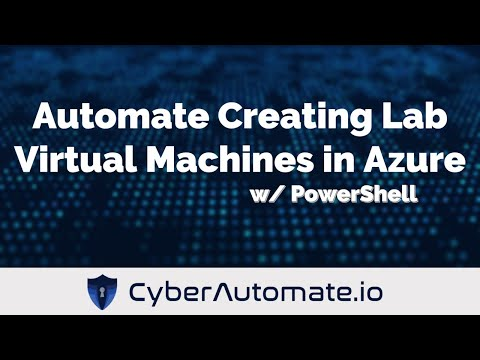 Automate Creating Lab Virtual Machines in Azure with PowerShell