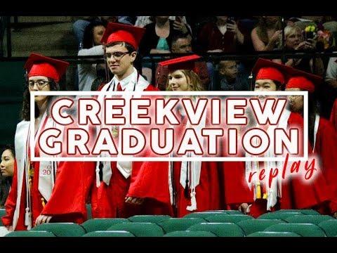See Your Favorite Student Graduate - Creekview Graduation 2018