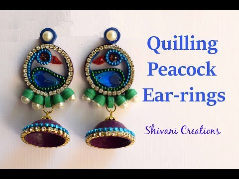 How to make Quilled Peacock Earrings/ DIY Quilling Jhumka/ Quilling Earring