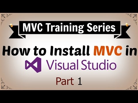 How to Install ASP.NET MVC in Visual Studio - Part 1