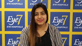 100% Specs Removal   Lasik Laser Patient Review   Eye7 Eye Hospitals