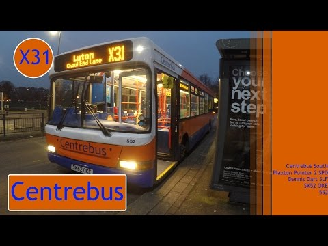 *THRASH GALORE!* Centrebus   Plaxton Pointer 2 SPD   Dart SLF   X31 to Chaul End Ln   SK52OKE/552