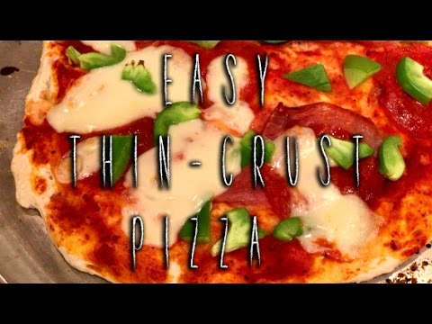 Easy Thin-Crust Pizza