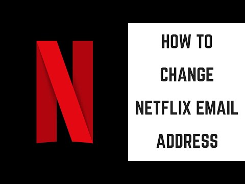 How to Change Netflix Email Address