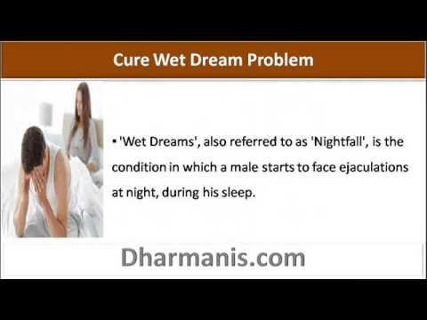 Natural Herbal Remedy To Cure Wet Dream Problem