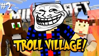 ABSOLUTE CHAOS [Minecraft: Troll Village! Ep 2]