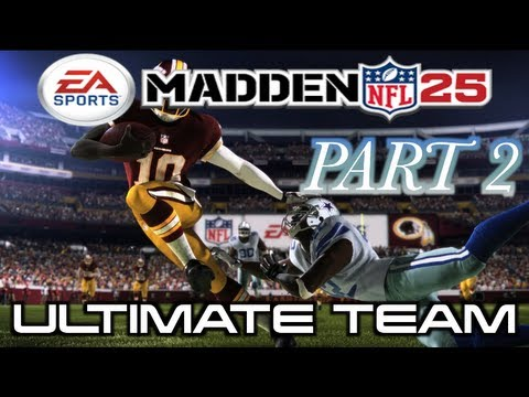 Playing- Madden 25 | ULTIMATE TEAM | Team Captain & First Game 1st Half! Part 2