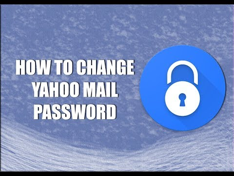 Change Your Yahoo Mail Password In Some Easy Steps-2018!!