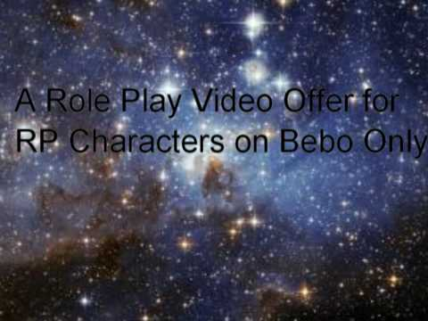 I make Videos For RP Characters On Bebo