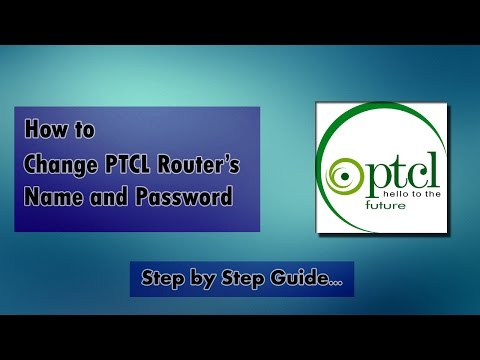 How to change ptcl router's Name SSID & Wifi Password complete step by step instructions