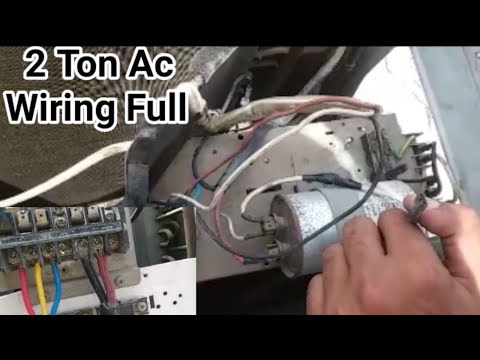 2 Ton Ac full electric wiring with capacitor |Fully4World