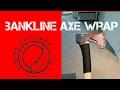 An easy bankline axe wrap