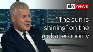"""The sun is shining"" on the global economy"