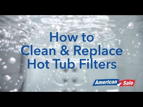How to Clean & Replace Hot Tub Filters