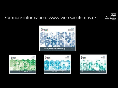 Quality Improvement Strategy - Worcestershire Acute Hospitals NHS Trust